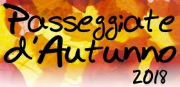 """""""Passeggiate d'autunno"""" per scoprire il territorio e le suetradizioni"""
